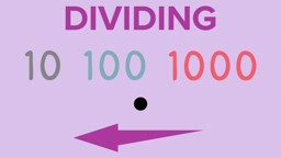Dividing by Multiples of Powers of 10