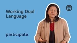 Working Dual Language
