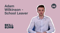 Adam Wilkinson: School Leaver