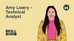 Amy Lowry: Technical Analyst