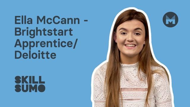 Ella McCann: BrightStart Apprentice at Deloitte