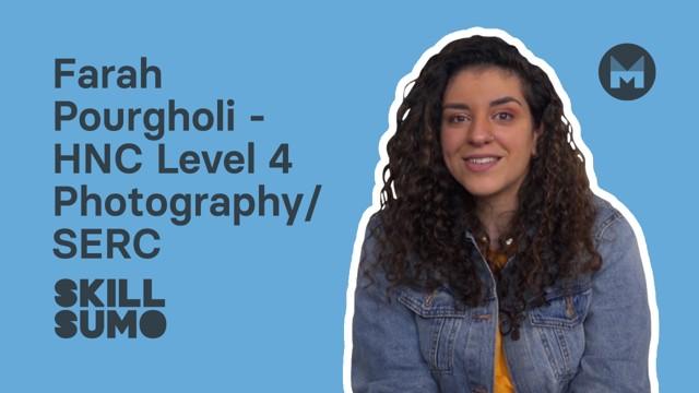 SERC: Farah Pourgholi in HNC Level 4 Photography