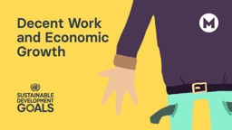 Global Goal 08: Decent Work and Economic Growth