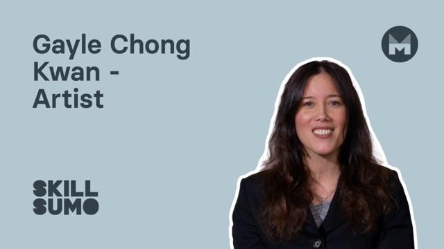 Gayle Chong Kwan: Artist