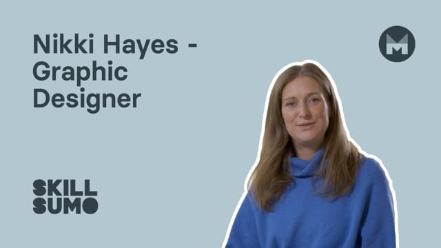 Nikki Hayes: Graphic Designer
