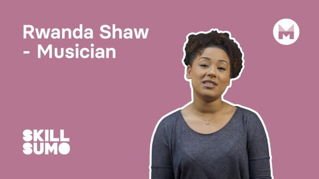 Rwanda Shaw: Musician