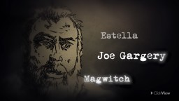 Joe, Estella and Magwitch