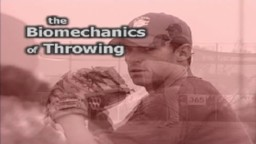 The Biomechanics of Throwing