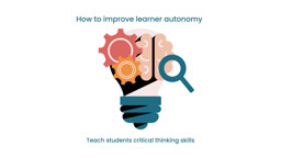 How to Increase Your Students' Autonomy in Online Teaching